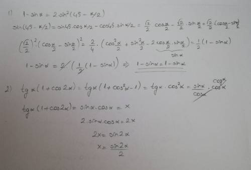 Доказать равность, используя формулы понижения степеня: 1) * 45 это в градусах. 2) за решение 70 ; )
