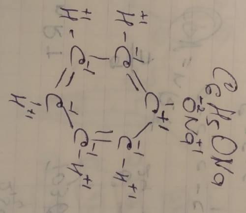 Степень окисления для следующий формул: c2h2ona c6h5ona и структурные формулы