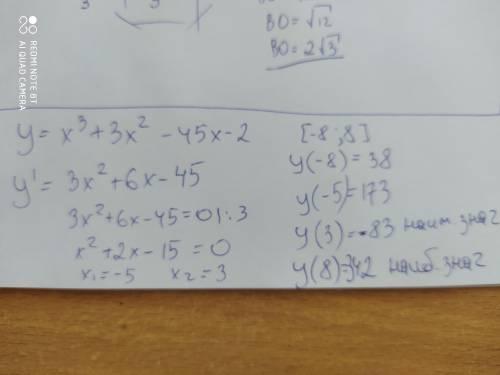Вычисли наименьшее и наибольшее значения функции y=x^3+3x^2−45x−2 на отрезке [−8;8]