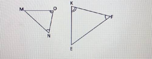 Назвіть подібні боку трикутників MNOі КЕF 