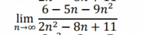 Добрый день решить.Вычислите предел последовательности:Lim n->бесконечности 6 - 5n -9n^2/ 2n^2 -8